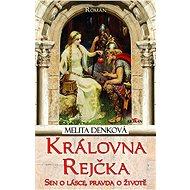 Královna Rejčka - Elektronická kniha
