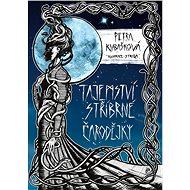 Tajemství stříbrné čarodějky - Elektronická kniha
