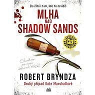 Mlha nad Shadow Sands - Elektronická kniha