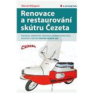 Renovace a restaurování skútru Čezeta - Elektronická kniha