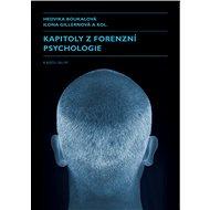 Kapitoly z forenzní psychologie - Elektronická kniha