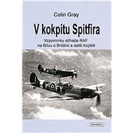 V kokpitu Spitfira - Elektronická kniha