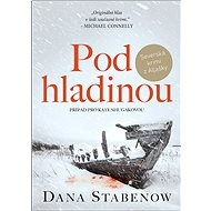 Pod hladinou - Dana Stabenow