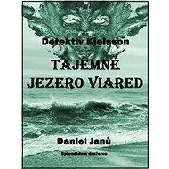 Tajemné jezero Viared - Elektronická kniha