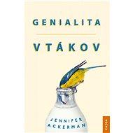 Genialita vtákov - Jennifer Ackerman, 352 stran