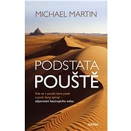 Podstata pouště - Michael Martin, 315 stran