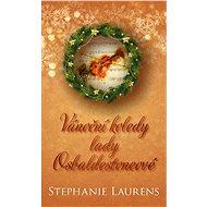 Vánoční koledy lady Osbaldestoneové - Elektronická kniha