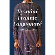 Vyznání Frannie Langtonové - Elektronická kniha