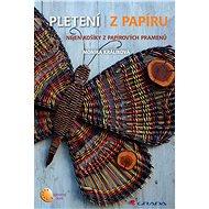 Pletení z papíru - Elektronická kniha