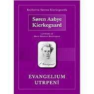 Evangelium utrpení - Elektronická kniha
