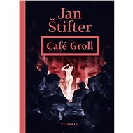 Café Groll - Elektronická kniha