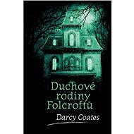 Duchové rodiny Folcroftů - Elektronická kniha