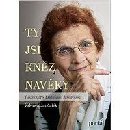 Ty jsi kněz navěky - Zdeněk Jančařík, 232 stran