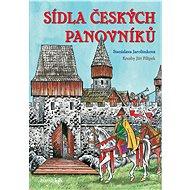 Sídla českých panovníků - Elektronická kniha