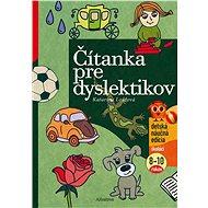 Čítanka pre dyslektikov - Elektronická kniha