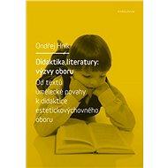 Didaktika literatury: výzvy oboru - Elektronická kniha