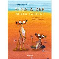 Fína a Zef: Příběh surikat - Elektronická kniha