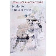 Symfonie o novém světě - Elektronická kniha