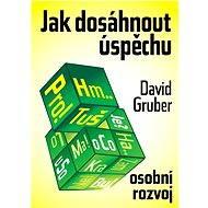 Jak dosáhnout úspěchu - Elektronická kniha