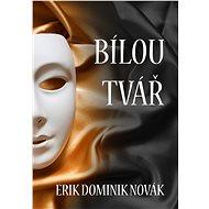 Bílou tvář - Elektronická kniha