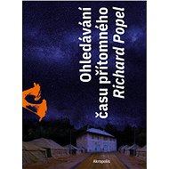 Ohledávání času přítomného - Elektronická kniha