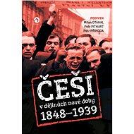 Češi v dějinách nové doby (1848–1939) - Elektronická kniha