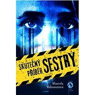 Skutečný příběh sestry - Elektronická kniha