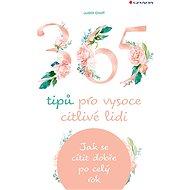 365 tipů pro vysoce citlivé lidi - Elektronická kniha