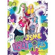 My jsme Lollipopz - Elektronická kniha