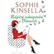 Báječné nakupování o Vánocích - Sophie Kinsella