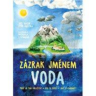 Zázrak jménem voda - Jiří Dušek