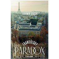 Francúzsky paradox - Ľubomír Jančok, 224 stran