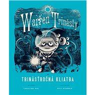 Warren Trinásty a trinásťročná kliatba - Elektronická kniha