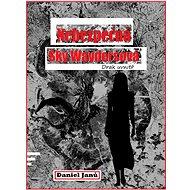 Nebezpečná  Sky Waydersová - Elektronická kniha