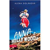 Anna z Hollywoodu - Elektronická kniha