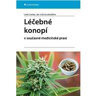 Léčebné konopí v současné medicínské praxi - Elektronická kniha