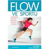 Flow ve sportu - Elektronická kniha
