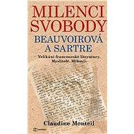 Milenci svobody: Beauvoirová a Sartre - Elektronická kniha