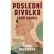 Poslední rivalka Coco Chanel - Elektronická kniha