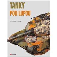Tanky pod lupou - Elektronická kniha