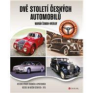 Dvě století českých automobilů - Elektronická kniha