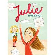 Julie mezi slovy - Elektronická kniha