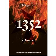 1352 V plamenech - Philippe Favre, 380 stran