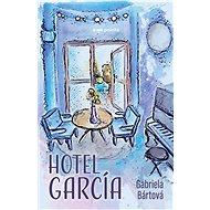 Hotel García - Elektronická kniha