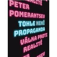 Tohle není propaganda - Elektronická kniha