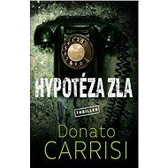 Hypotéza zla - Elektronická kniha