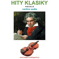 Hity klasiky - Housle (+online audio) - Elektronická kniha