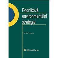 Podniková environmentální strategie - Elektronická kniha