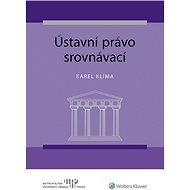 Ústavní právo srovnávací - Elektronická kniha
