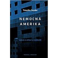 Nemocná Amerika - Elektronická kniha